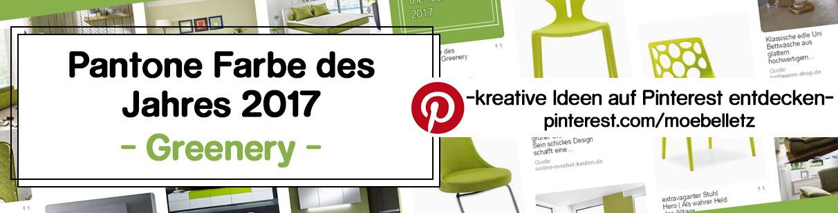pantone farbe des jahres 2017 greenery online m bel magazin. Black Bedroom Furniture Sets. Home Design Ideas